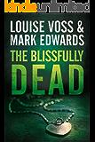 The Blissfully Dead (Detective Lennon Thriller Series Book 2)