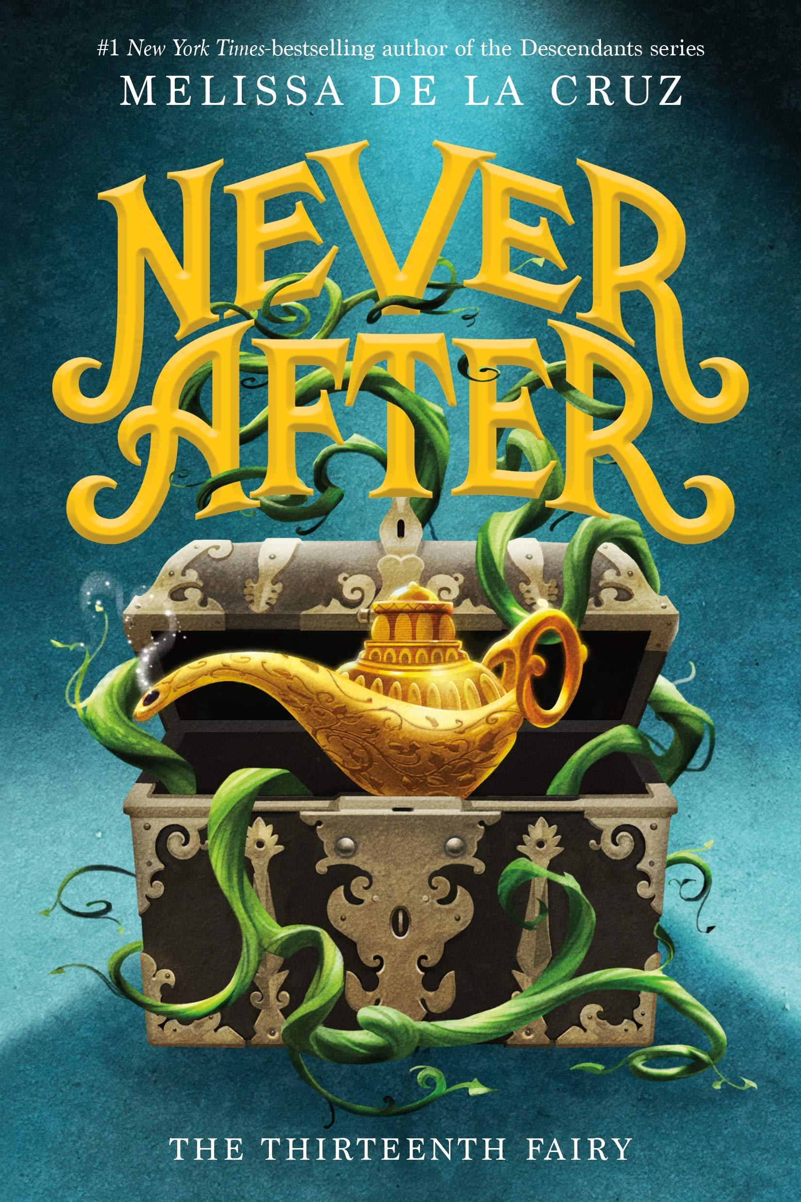 Never After: The Thirteenth Fairy (The Chronicles of Never After, 1): de la  Cruz, Melissa: 9781250311214: Amazon.com: Books