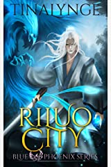 Riluo City (Blue Phoenix Book 1) Kindle Edition