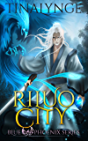 Riluo City (Blue Phoenix Book 1)