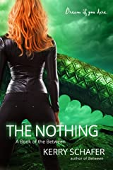 The Nothing: A Book of the Between Kindle Edition