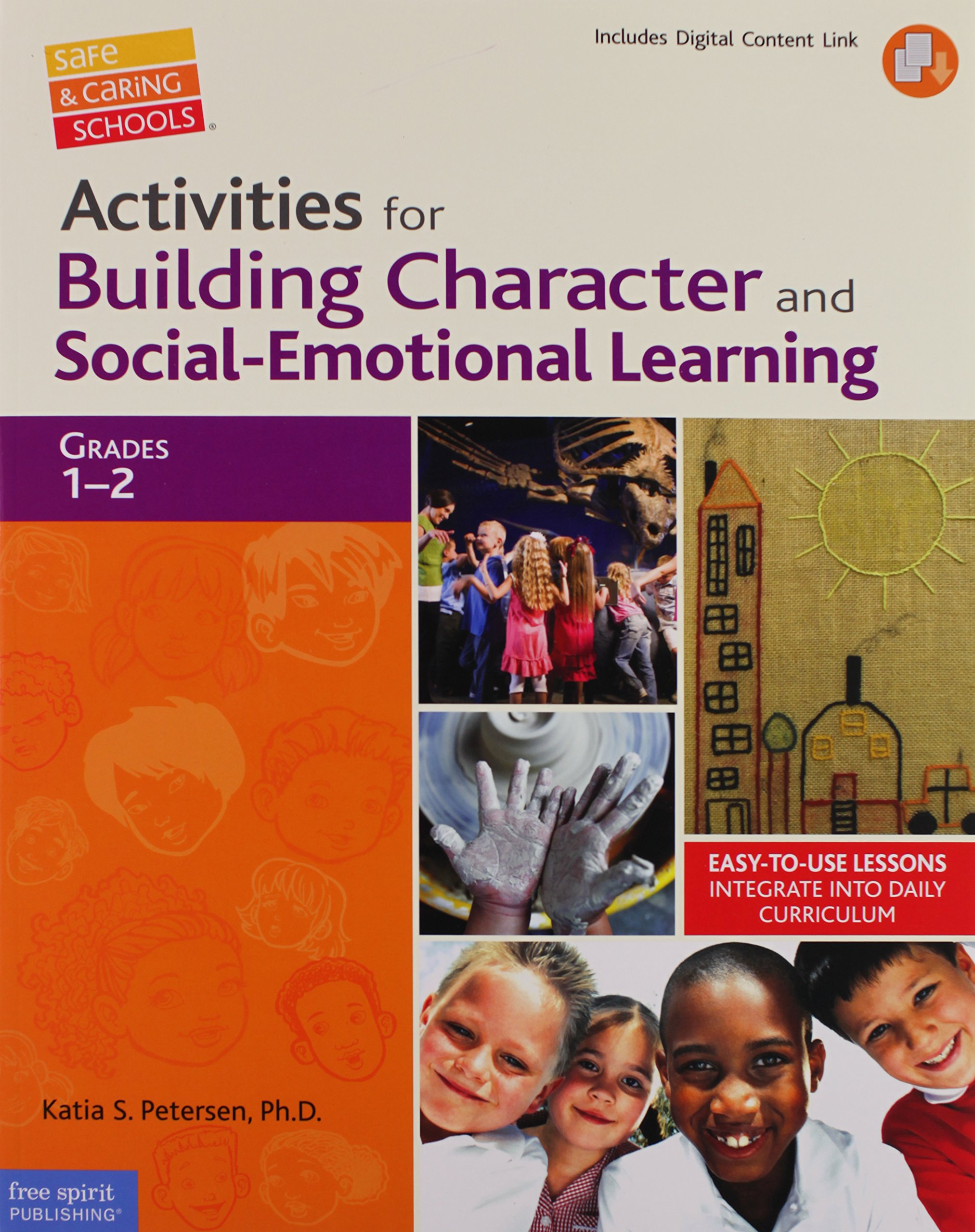 Download Activities for Building Character and Social-Emotional Learning Grades 1–2 (Safe & Caring Schools) ebook
