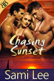 Chasing Sunset (Sunset Series Book 1)