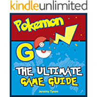 Pokemon Go: The Ultimate Game Guide: Pokemon Go Game Guide + Extra Documentation (Android, iOS, Secrets, Tips, Tricks, Hints)