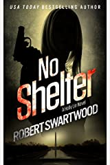 No Shelter - Holly Lin #1 (Holly Lin Series) Kindle Edition