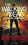 The Walking Dead: La caída del Gobernador: Segunda Parte. (Terror)