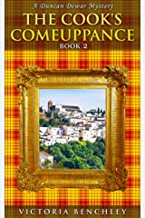 The Cook's Comeuppance: A Duncan Dewar Cozy Culinary International Mystery (Duncan Dewar Mysteries Book 2) Kindle Edition