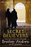 Secret Believers: What Happens When Muslims Turn to Christ?