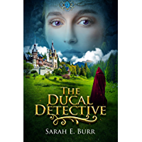 The Ducal Detective (Ducal Detective Mysteries Book 1) (English Edition)