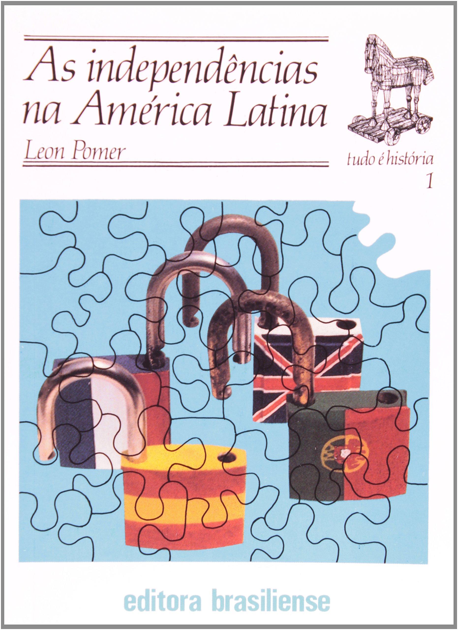 A Independências Na America Latinas Em Portuguese do Brasil: Amazon.es: Leon Pomer: Libros