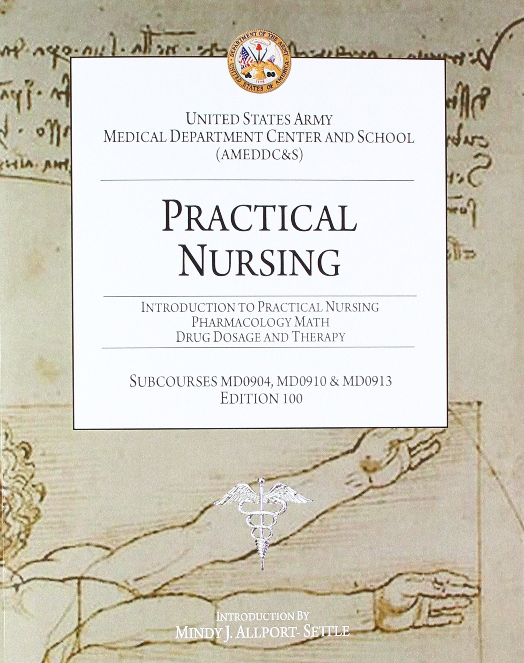 Practical Nursing: Introduction to Practical Nursing, Pharmacology Math,  and Drug Dosage and Therapy: U. S. Army, Mindy J. Allport-Settle:  9781937258023: ...