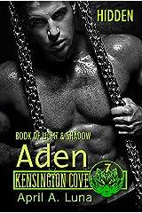 ADEN: Book of Light & Shadow: Hidden (Kensington Cove World 7) Kindle Edition