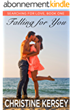 Falling for You (Searching for Love, Book One) (English Edition)