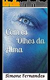 Com os Olhos da Alma