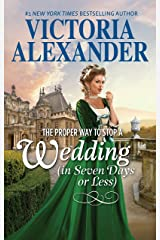 The Proper Way to Stop a Wedding (in Seven Days or Less) (Lady Travelers Society) Kindle Edition