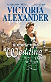 The Proper Way to Stop a Wedding (in Seven Days or Less) (Lady Travelers Society)