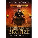 Empires of Bronze: The Crimson Throne (Empires of Bronze 4)