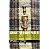 Knight of Rome Part II