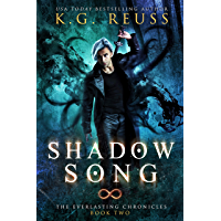 Shadow Song: A Dementon Academy of Magic Novel (The Everlasting Chronicles Book 2)