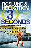 Three Seconds (A Ewert Grens Thriller)