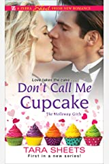 Don't Call Me Cupcake (The Holloway Girls Book 1) Kindle Edition