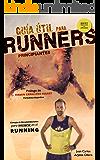 Guía útil para runners principiantes: Éxito en Amazon 2016 (Corredores) (Spanish Edition)
