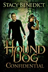 Hound Dog Confidential (Primordial Realms Book 2) Kindle Edition