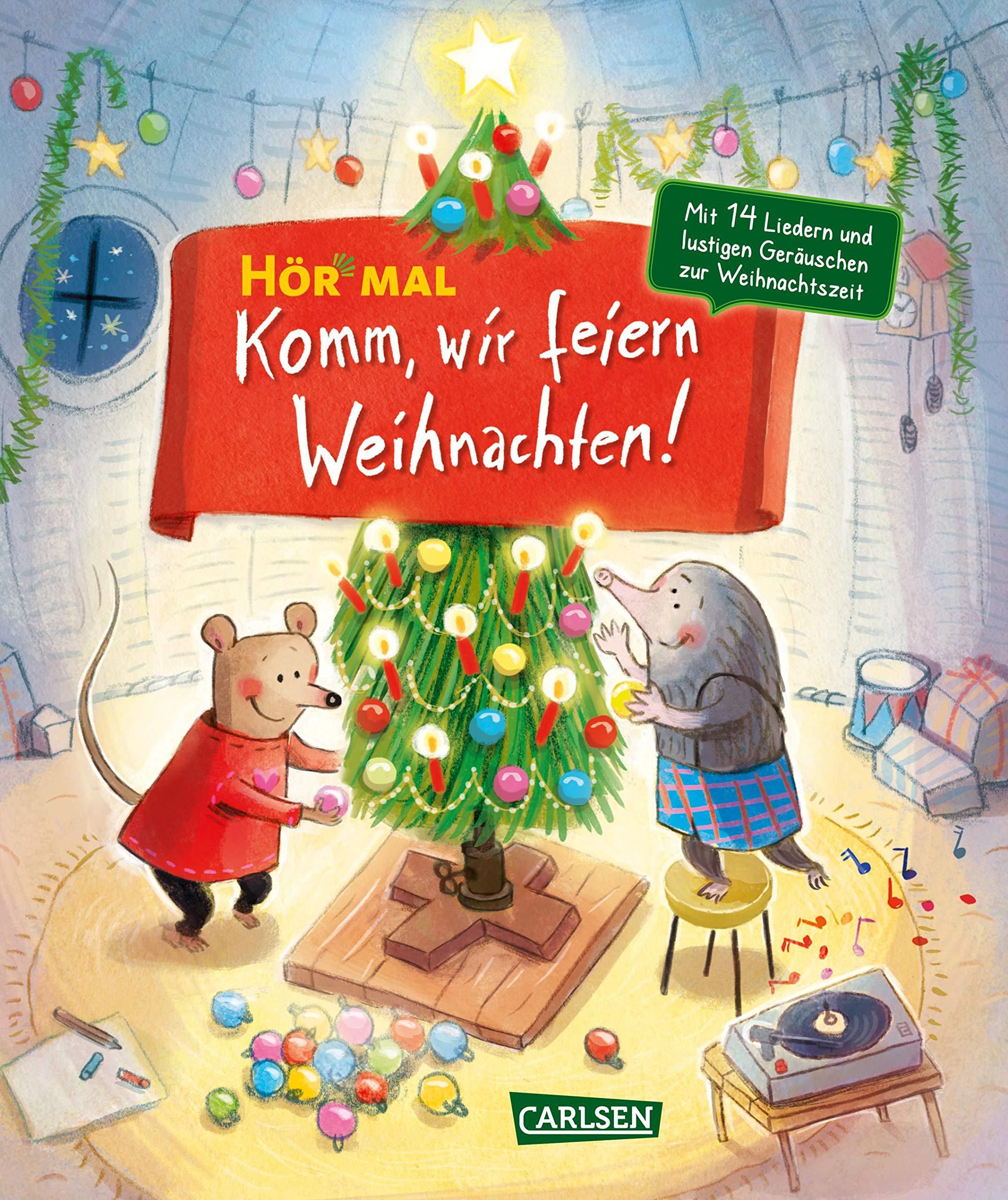 Komm, wir feiern Weihnachten: Mit 14 Weihnachtsliedern und ...