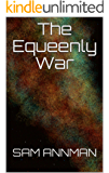 The Equeenly War