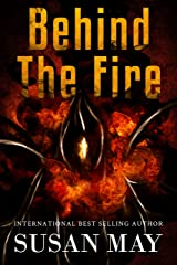 Behind the Fire Kindle Edition