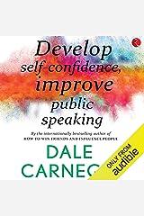 Develop Self-Confidence, Improve Public Speaking Audible Audiobook