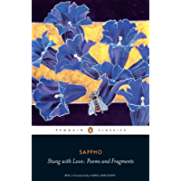 Stung with Love: Poems and Fragments of Sappho: Poems and Fragments of Sappho (Penguin Classics)