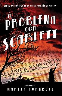 El Problema con Scarlett (Spanish Edition)