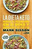 La dieta Keto: Reinicia tu metabolismo en 21 días y quema grasa de forma definitiva (AUTOAYUDA SUPERACION)