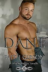 Dane: A Stone Society Novella (The Stone Society) Kindle Edition