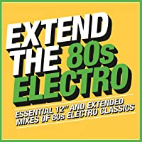 Extend The 80s: Electro / Various
