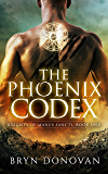 THE PHOENIX CODEX (Knights of Manus Sancti Book 1)