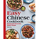 Easy Chinese Cookbook: Restaurant Favorites Made Simple