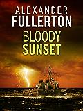 Bloody Sunset (The Russian Battles Book 1)