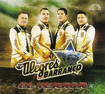 Los Alegres Del Barranco El Terror Caja De Carton - Los Alegres Del Barranco El Terror Caja De Carton - Amazon.com Music