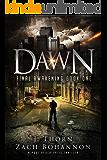 Dawn: Final Awakening Book One (A Post-Apocalyptic Thriller)