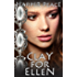 Clay for Ellen (A Tale of Glamours) (Tales from the Lands - Epic Fantasy Stories)