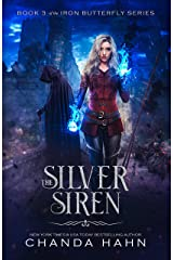 The Silver Siren (The Iron Butterfly Series Book 3) Kindle Edition