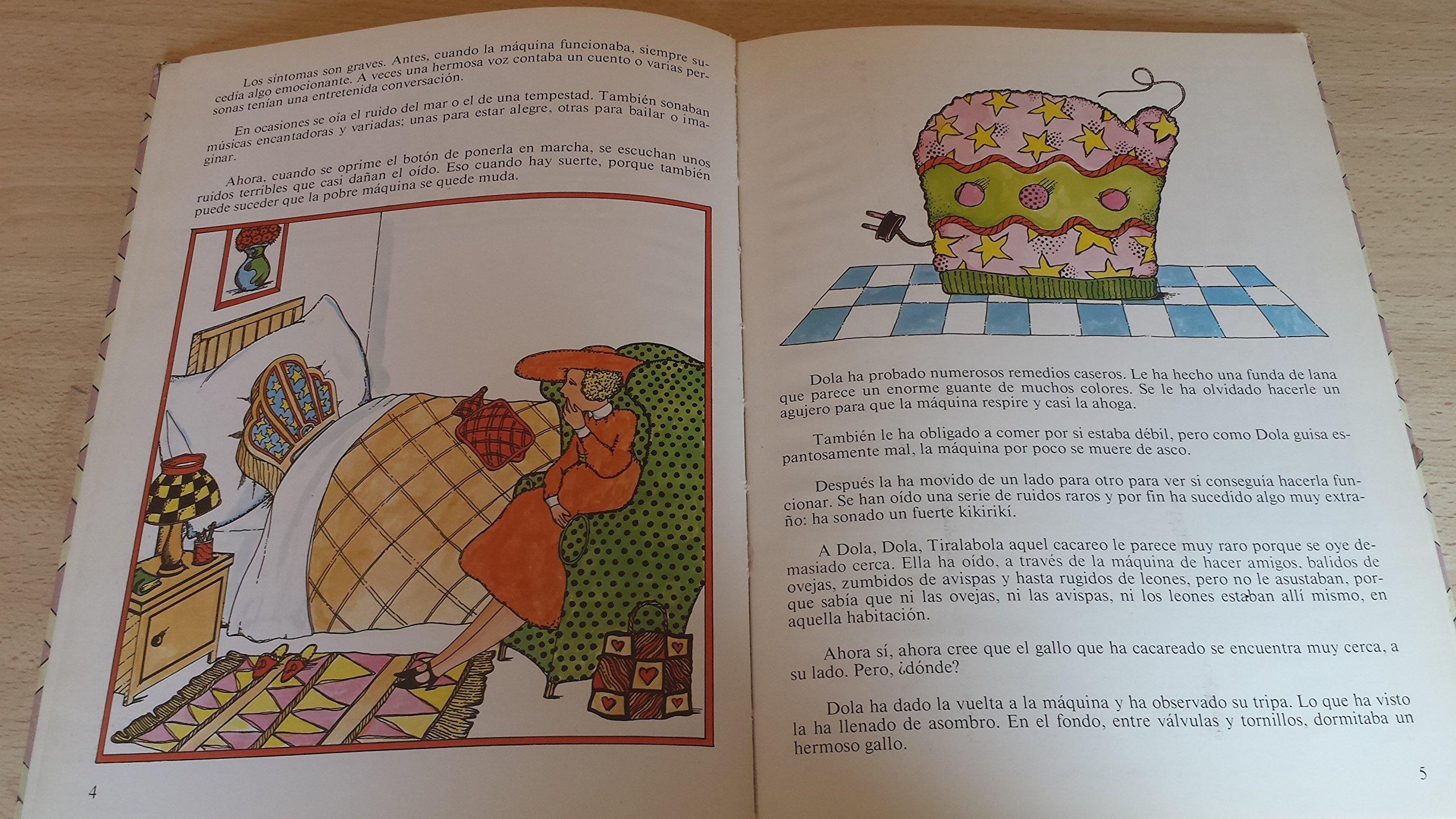 Dola y la máquina de hacer amigos: Amazon.es: Lolo Rico J.C. Eguillor: Libros