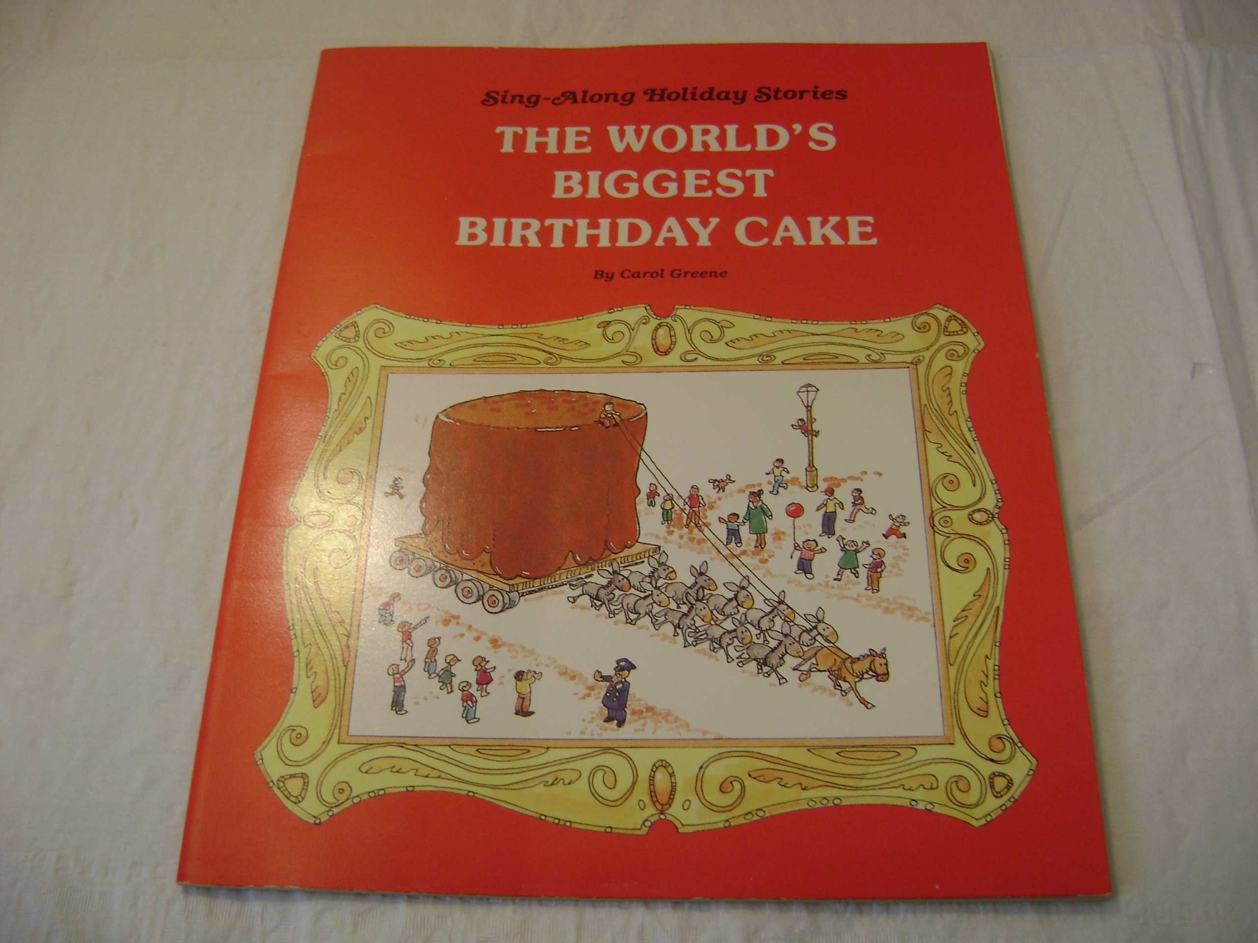 Worlds Biggest Birthday Cake Amazon Greene Carol