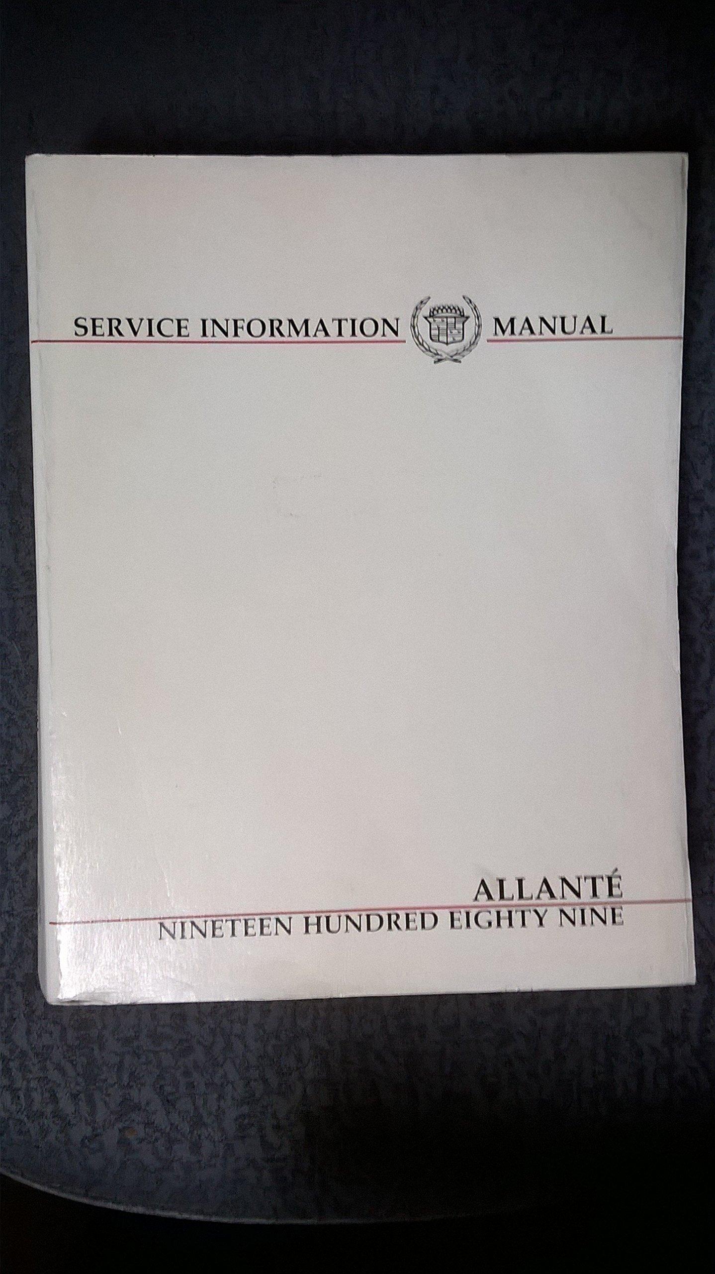 1989 Cadillac Allante Service Information Manual: Cadillac Motor Car  Division, Illustrated: Amazon.com: Books