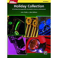 Accent on Performance Holiday Collection for B-Flat Clarinet 2: 22 Full Band Arrangements Correlated to <i>Accent on Achievement</i> (Clarinet)