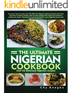 All nigerian recipes cookbook kindle edition by flo madubike ultimate nigerian cookbook over 65 delicious nigerian recipes forumfinder Choice Image