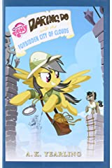 My Little Pony: Daring Do and the Forbidden City of Clouds (The Daring Do Adventure Collection) Hardcover