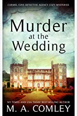 Murder At The Wedding (The Carmel Cove Cozy Mystery Series Book 1) Kindle Edition